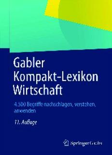 Gabler Kompakt-Lexikon Wirtschaft: 4.500 Begriffe nachschlagen, verstehen, anwenden