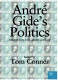 André Gide's Politics: Rebellion and Ambivalence