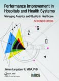 Performance Improvement in Hospitals and Health Systems: Managing Analytics and Quality in Healthcare, 2nd Edition