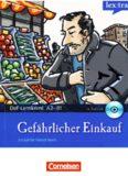 Lextra - Deutsch als Fremdsprache - DaF-Lernkrimis A2 B1: Ein Fall für Patrick Reich: Gefährlicher