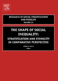 The Shape of Social Inequality, Volume 22: Stratification and Ethnicity in Comparative Perspective (Research in Social Stratification and Mobility) (Research in Social Stratification and Mobility)