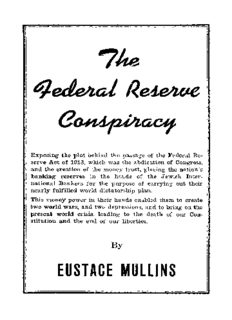 The Federal Reserve Conspiracy by Eustace Mullins