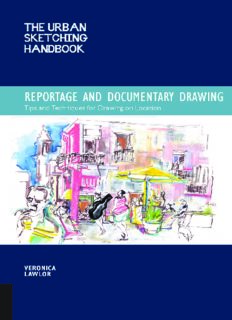 The urban sketching handbook : reportage and documentary drawing : tips and techniques for drawing on location