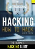 Hacking: The Ultimate Hacking for Beginners: How to Hack: Hacking Intelligence: Certified Hacking Book