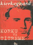 Korku ve Titreme - Kierkegaard