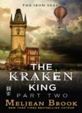The Kraken King - Part Two - The Kraken King and the Abominable Worm