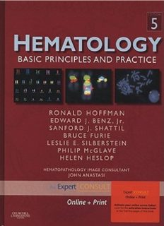 Hematology: Basic Principles and Practice, Expert Consult - Online and Print (Expert Consult Title: Online + Print), 5th Edition