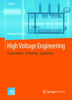 High Voltage Engineering : Fundamentals - Technology - Applications