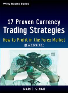 17 Proven Currency Trading Strategies : How to Profit in the Forex Market