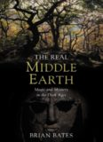 "The Real Middle Earth: Exploring the Magic and Mystery of the Middle Ages, J.R.R. Tolkien, and ""The Lord of the Rings"""