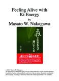 Feeling Alive with Ki Energy Masato W. Nakagawa