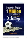 Visit www.wikendbet.com for more How To Make One Million From Online Football Betting ...