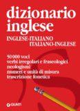Dizionario inglese: inglese-italiano italiano-inglese