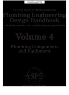 Plumbing engineering design handbook : a plumbing engineer's guide to system design and specification. 4, Plumbing components and equipment
