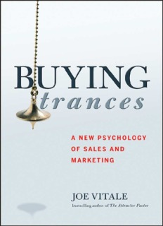Buying Trances A New Psychology of Sales and Marketing Joe Vitale
