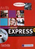 Objectif Express: Le monde professionnel en français, A2/B1