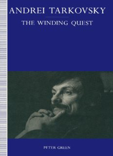 Andrei Tarkovsky: The Winding Quest