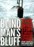 Blind Man's Bluff The Untold Story Of American Submarine Espionage