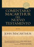 Comentario MacArthur del NT Juan