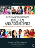 The Therapist's Notebook for Children and Adolescents: Homework, Handouts, and Activities for Use in Psychotherapy