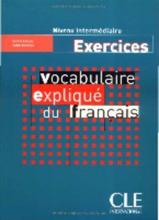 Vocabulaire expliqué du francais Niveau intermediaire : Exercices