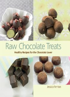 Raw Chocolate Treats Healthy Recipes For The Chocolate Lover
