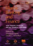 Islamic Banking and Finance: New Perspectives on Profit Sharing and Risk