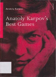Anatoly Karpov's Best Games