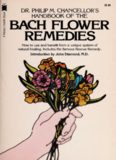 Dr. Philip M. Chancellor's Handbook of the Bach Flower Remedies