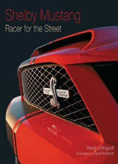 Shelby Mustang.  Racer for the Street