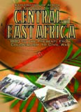 Central and East Africa: 1880 To the Present : From Colonialism to Civil War (Exploration of Africa)
