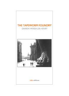 Darren Wershler, The Tapeworm Foundry