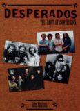 Desperados : the Roots of Country Rock