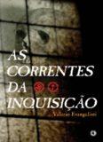 As Correntes da Inquisicao – Valerio Evangelisti