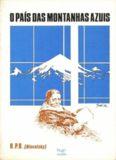 Helena Petrovna Blavatsky-O Pais das Montanhas Azuis (pdf)