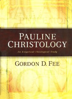 Pauline Christology: An Exegetical-Theological Study