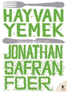 Hayvan Yemek - Jonathan Safran Foer