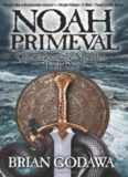 Noah Primeval: Chronicles of the Nephilim, Book 1