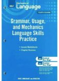 Elements of Language, Grade 10 Grammar, Usage, and Mechanics Language Skills Practice: Holt Elements of Language Fourth Course (Eolang 2009)