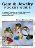 Gem & jewelry pocket guide : a traveler's guide to buying diamonds, colored gems, pearls, gold, and platinum jewelry