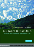 Urban Regions : Ecology and Planning Beyond the City
