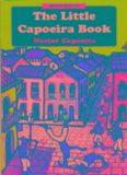 Nestor Capoeira's 'The Little Capoeira Book'