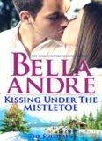 Kissing Under the Mistletoe- A Sullivan Christmas