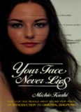 Your Face Never Lies: What Your Face Reveals about You and Your Health, an Introduction to Oriental