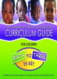 The Jamaica Early Childhood Curriculum guide: birth to three is key