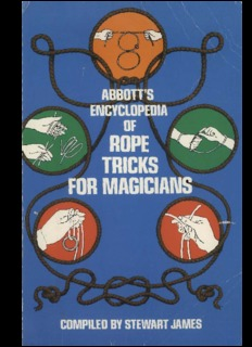 Encyclopedia of Rope Tricks for Magicians.pdf