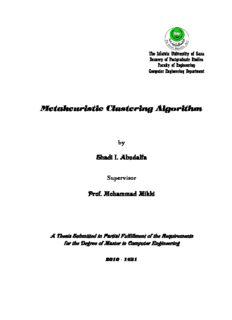 Metaheuristic Clustering Algorithm Shadi I. Abudalfa Prof. Mohammad Mikki