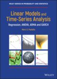 Linear models and time-series analysis : regression, ANOVA, ARMA and GARCH