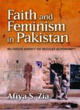 Faith and Feminism in Pakistan: Religious Agency or Secular Autonomy?