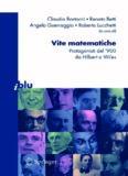 Vite matematiche: Protagonisti del '900, da Hilbert a Wiles (I blu)